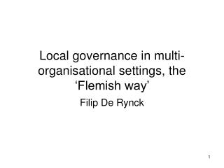 Local governance in multi-organisational settings, the 'Flemish way'