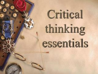 Critical thinking essentials