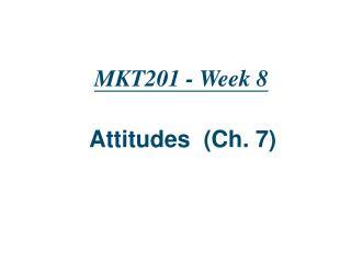 MKT201 - Week 8