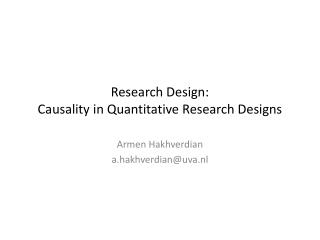 Research Design: Causality in Quantitative Research Designs