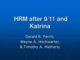 HRM after 9/11 and Katrina