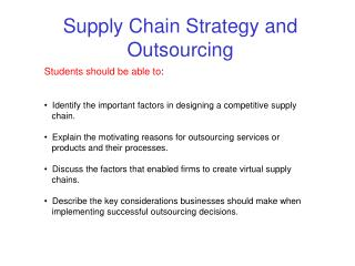 Supply Chain Strategy and Outsourcing