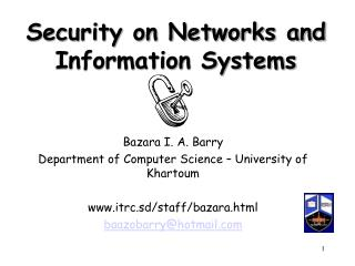 Security on Networks and Information Systems