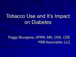 Tobacco Use and It's Impact on Diabetes