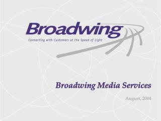 Broadwing Media Services