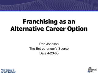 Franchising as an Alternative Career Option