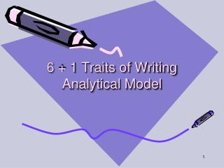 6 + 1 Traits of Writing Analytical Model