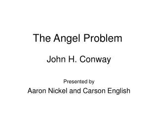 The Angel Problem