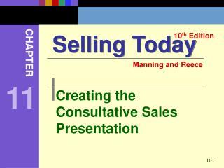 Creating the Consultative Sales Presentation