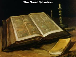 The Great Salvation