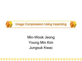 Image Compression Using Inpainting