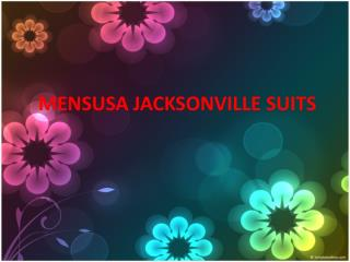 Mensusa Jacksonville Suits