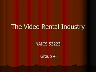 The Video Rental Industry