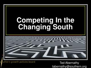 Competing In the Changing South