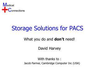 Storage Solutions for PACS
