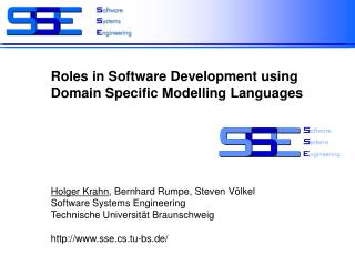 Roles in Software Development using Domain Specific Modelling Languages