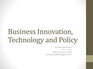 Business Innovation, Technology and Policy