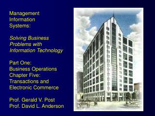 Management  Information  Systems: Solving Business  Problems with  Information Technology