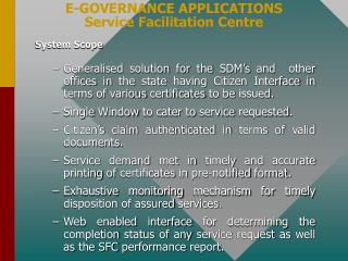 E-GOVERNANCE APPLICATIONS  Service Facilitation Centre