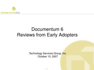 Documentum 6 Reviews from Early Adopters