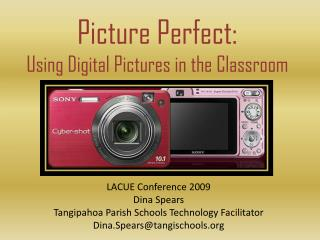 Picture Perfect: Using Digital Pictures in the Classroom