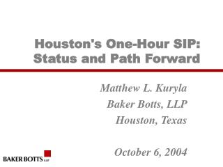 Houston's One-Hour SIP:  Status and Path Forward