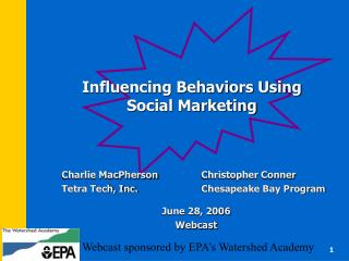 Influencing Behaviors Using Social Marketing