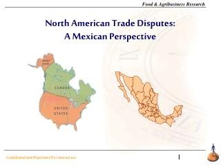 North American Trade Disputes: A Mexican Perspective