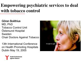 Empowering psychiatric services to deal with tobacco control