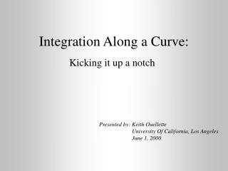 Integration Along a Curve: