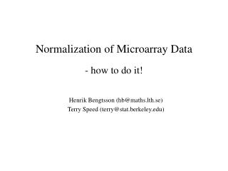 Normalization of Microarray Data
