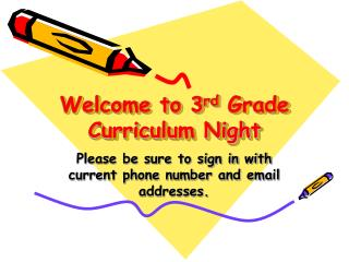 Welcome to 3 rd  Grade Curriculum Night