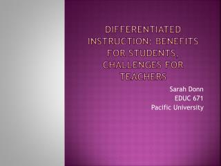 Differentiated Instruction: Benefits for Students, Challenges for Teachers