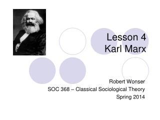 Lesson 4 Karl Marx