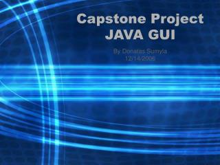 Capstone Project JAVA GUI