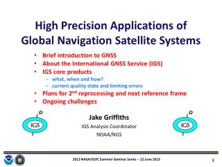 High Precision Applications of Global Navigation Satellite Systems