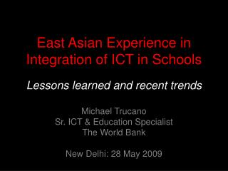 East Asian Experience in Integration of ICT in Schools