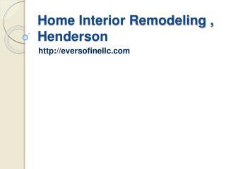 Home Interior Remodelling,Henderson