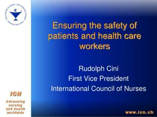 Ensuring the safety of patients and health care workers