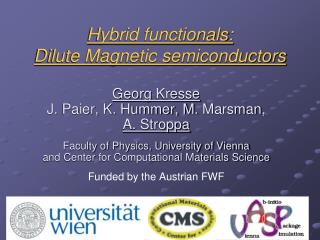 Hybrid functionals:  Dilute Magnetic semiconductors