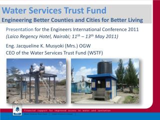 Water Services Trust Fund  Engineering Better Counties and Cities for Better Living