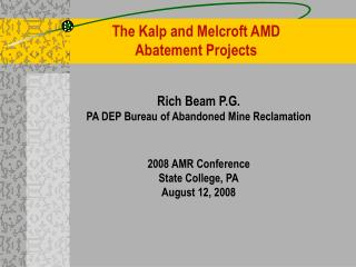 The Kalp and Melcroft AMD  Abatement Projects