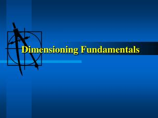 Dimensioning Fundamentals