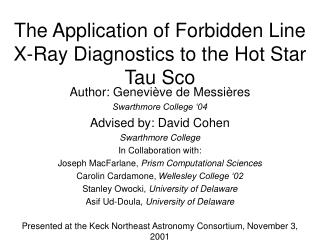 The Application of Forbidden Line X-Ray Diagnostics to the Hot Star Tau Sco