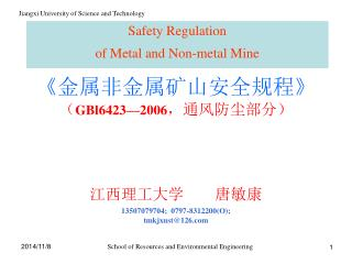 Safety Regulation  of Metal and Non-metal Mine