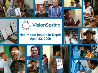 Net Impact Issues in Depth April 22, 2009