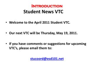 Introduction Student News VTC