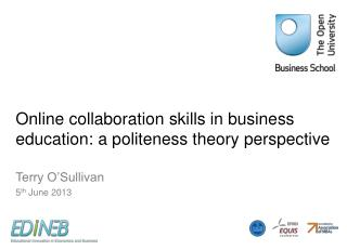 Online collaboration skills in business education: a politeness theory perspective