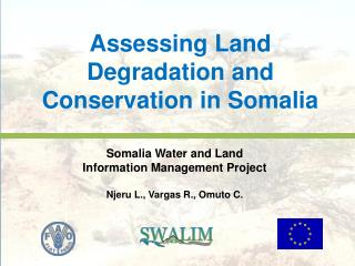 Assessing Land Degradation and Conservation in Somalia