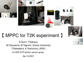 【 MPPC for T2K experiment 】
